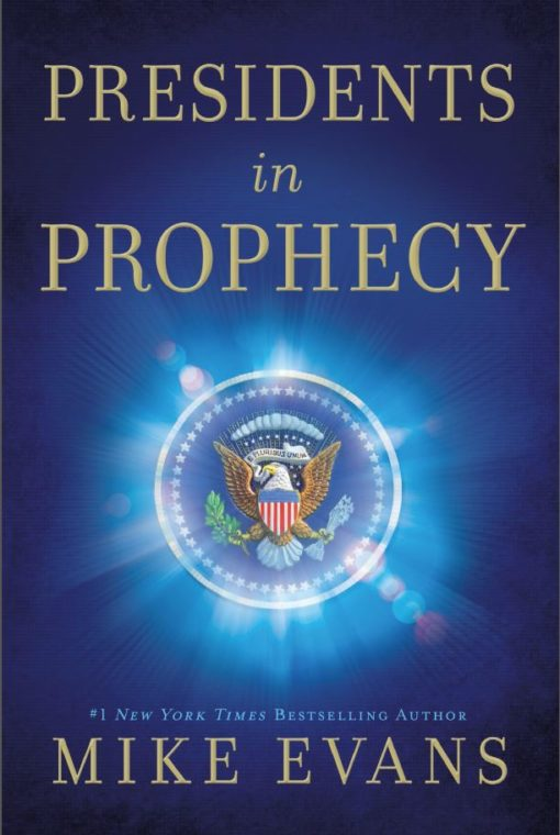Presidents in Prophecy (hardcover)